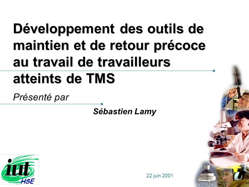 Développement des outils de maintien et de retour précoce au travail de travailleurs atteints de TMS