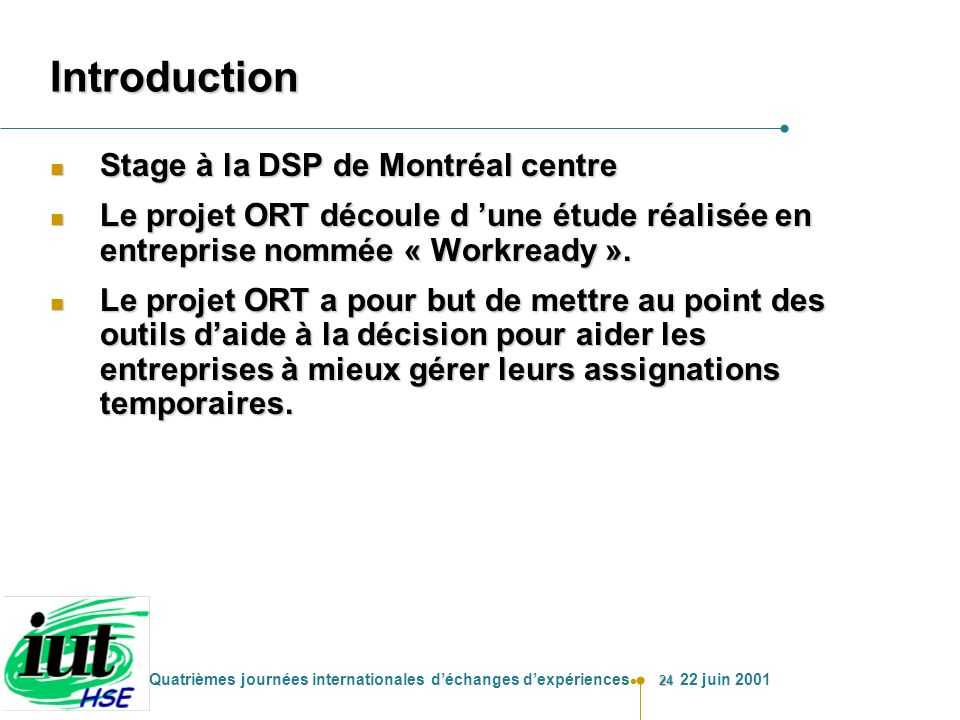 Introduction Stage à la DSP de Montréal centre