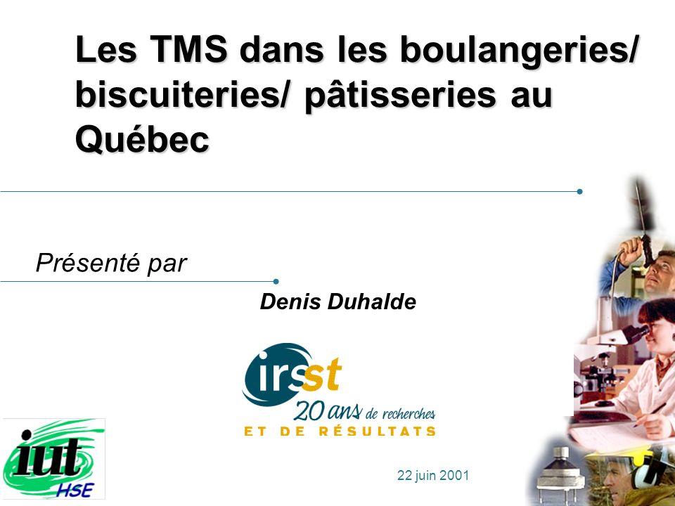 Les TMS dans les boulangeries/ biscuiteries/ pâtisseries au Québec