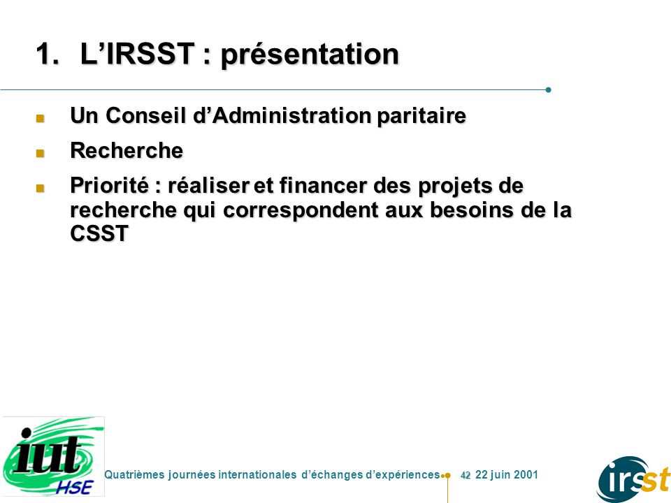 L'IRSST : présentation