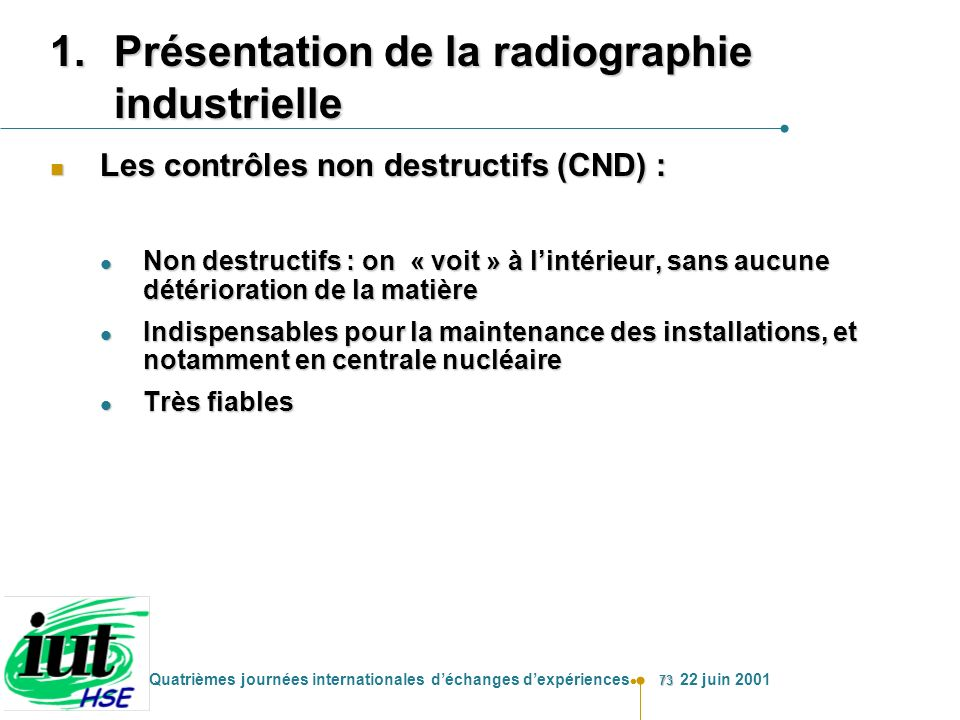 Présentation de la radiographie industrielle