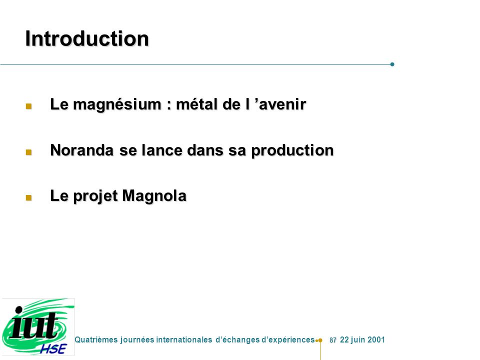 Introduction Le magnésium : métal de l 'avenir