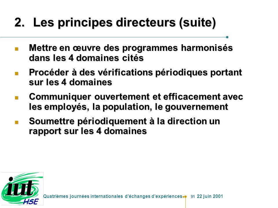 Les principes directeurs (suite)