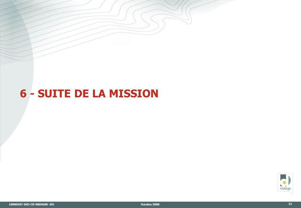 6 - SUITE DE LA MISSION