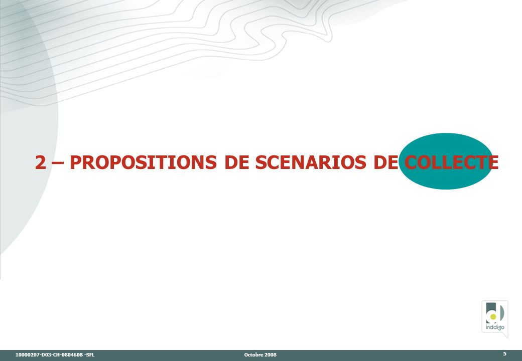 2 – PROPOSITIONS DE SCENARIOS DE COLLECTE