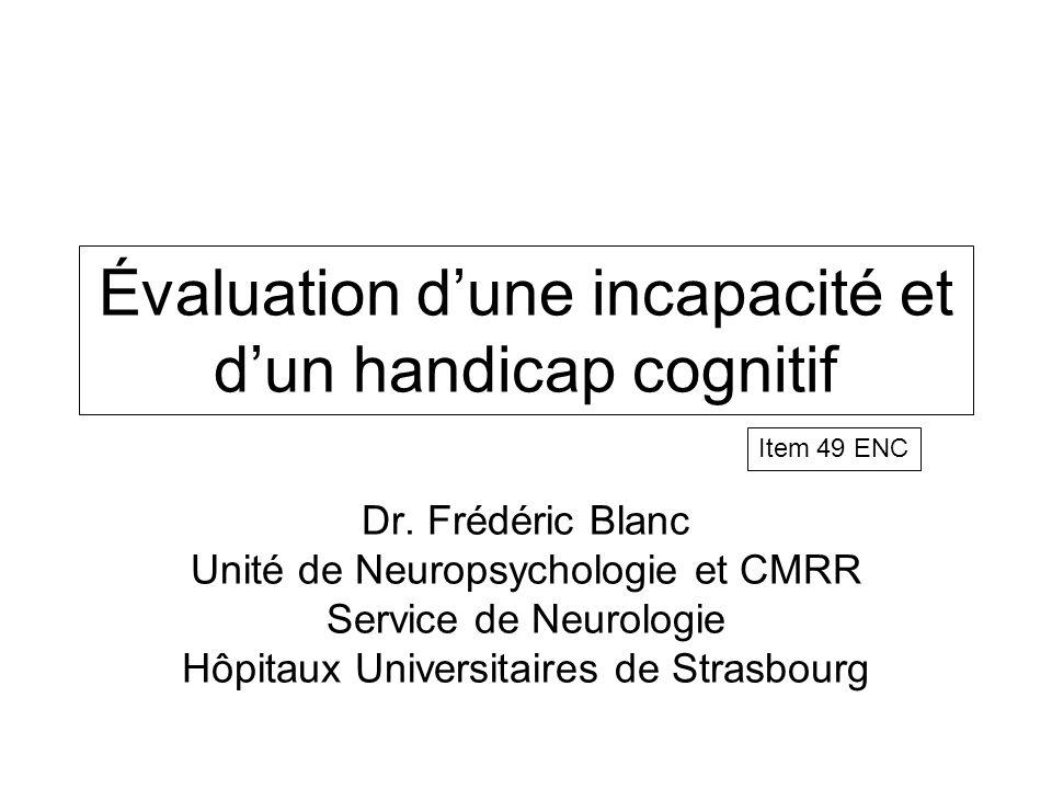 Évaluation d'une incapacité et d'un handicap cognitif