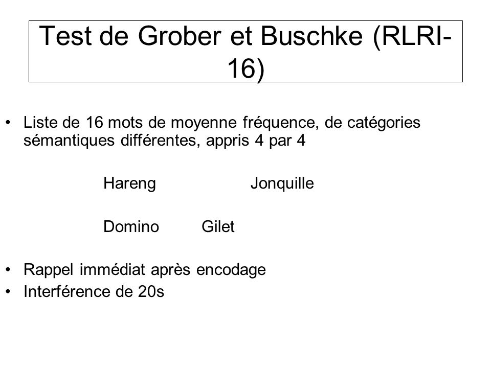 Test de Grober et Buschke (RLRI-16)