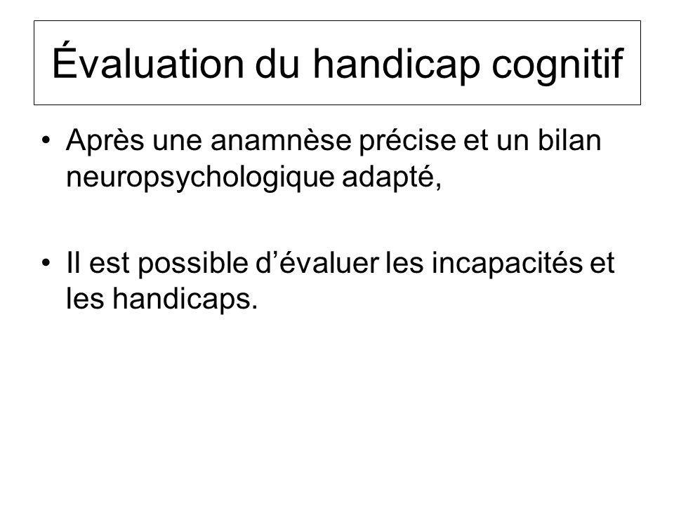 Évaluation du handicap cognitif