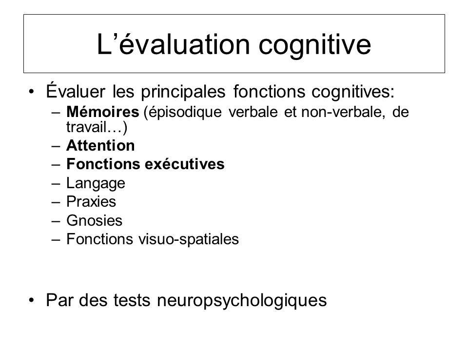 L'évaluation cognitive