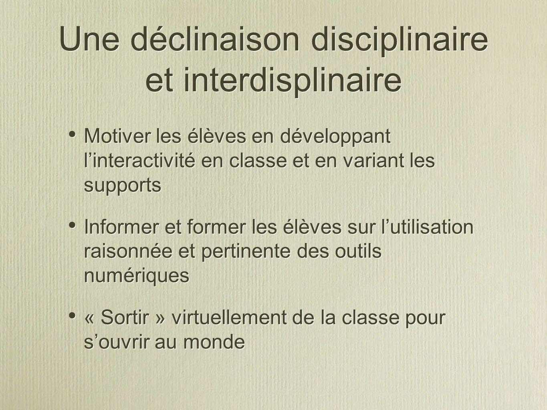 Une déclinaison disciplinaire et interdisplinaire