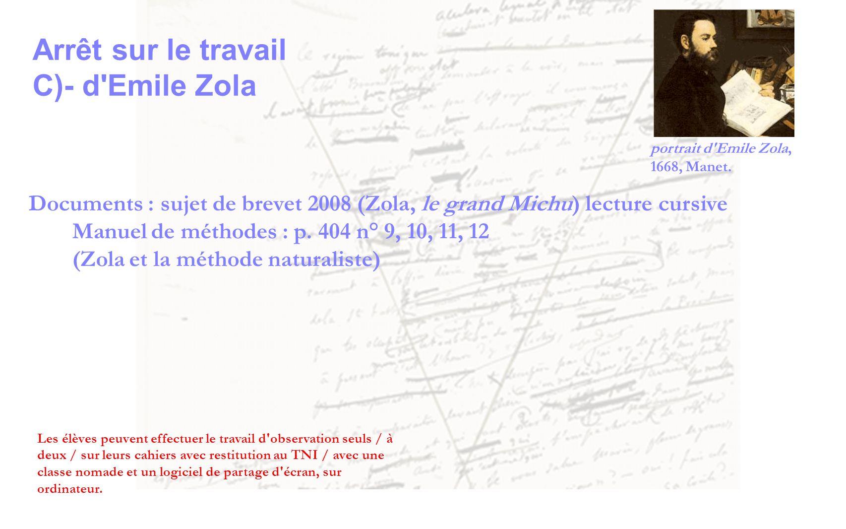 Arrêt sur le travail C)- d Emile Zola