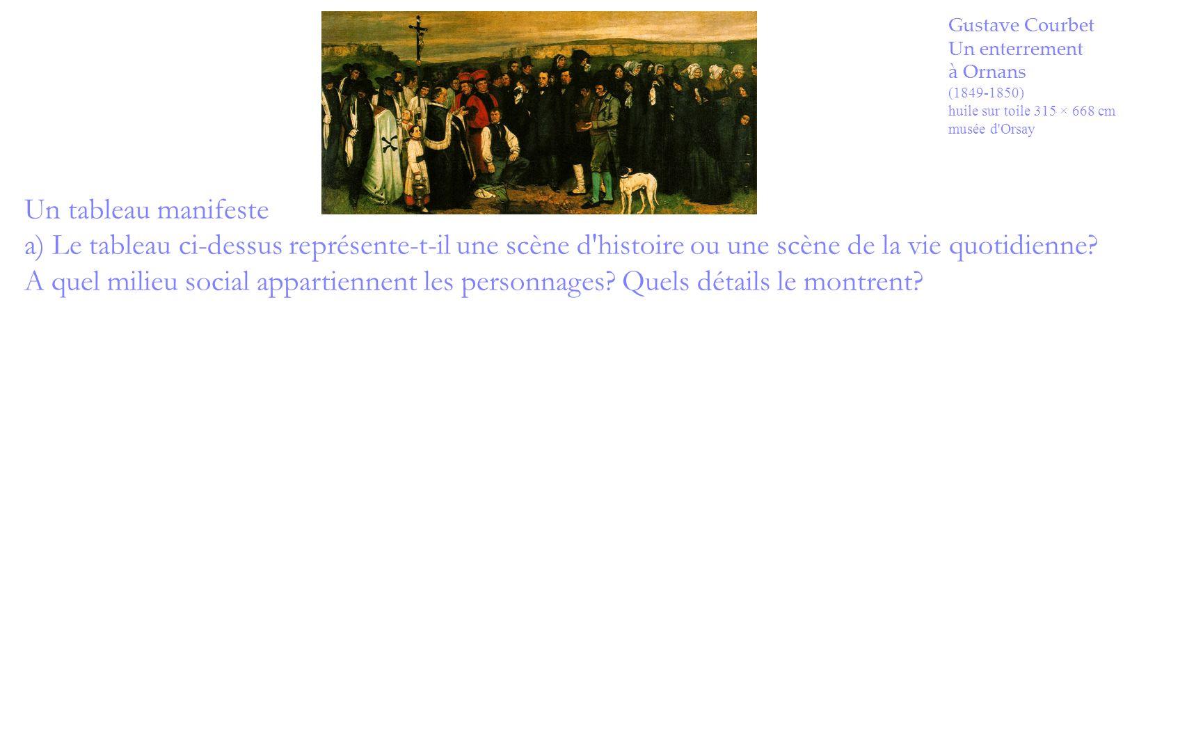 Gustave Courbet Un enterrement. à Ornans. (1849-1850) huile sur toile 315 × 668 cm. musée d Orsay.