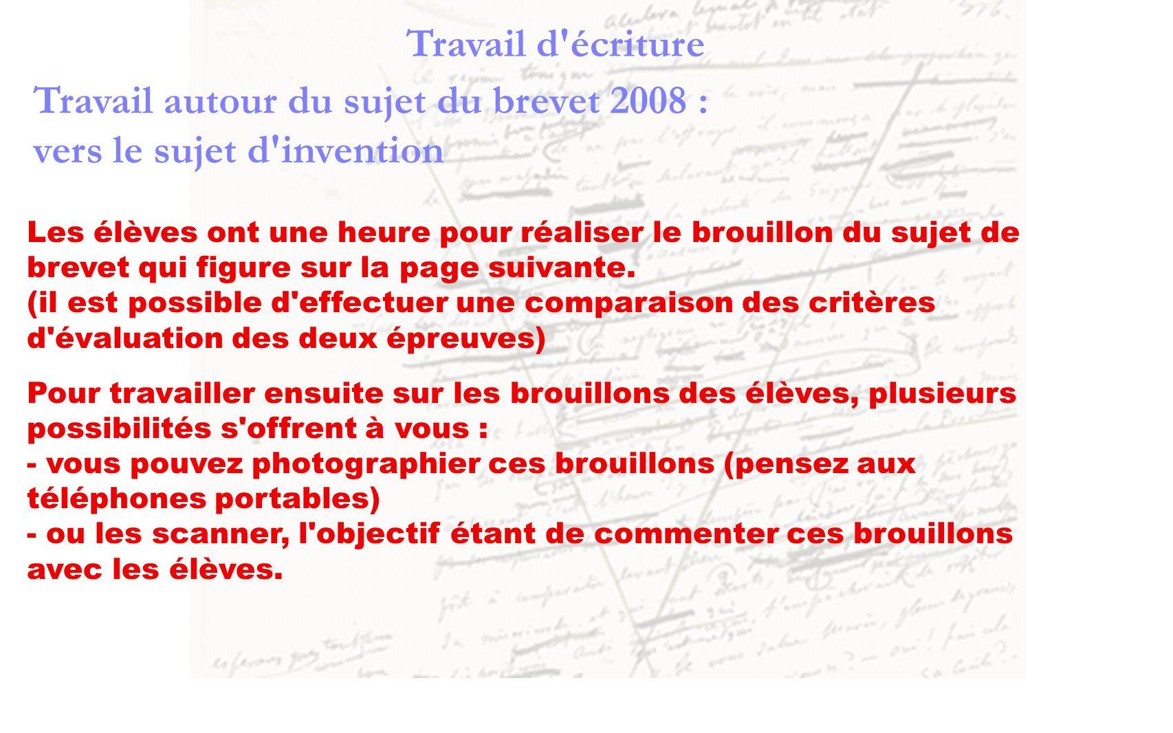 Travail autour du sujet du brevet 2008 : vers le sujet d invention