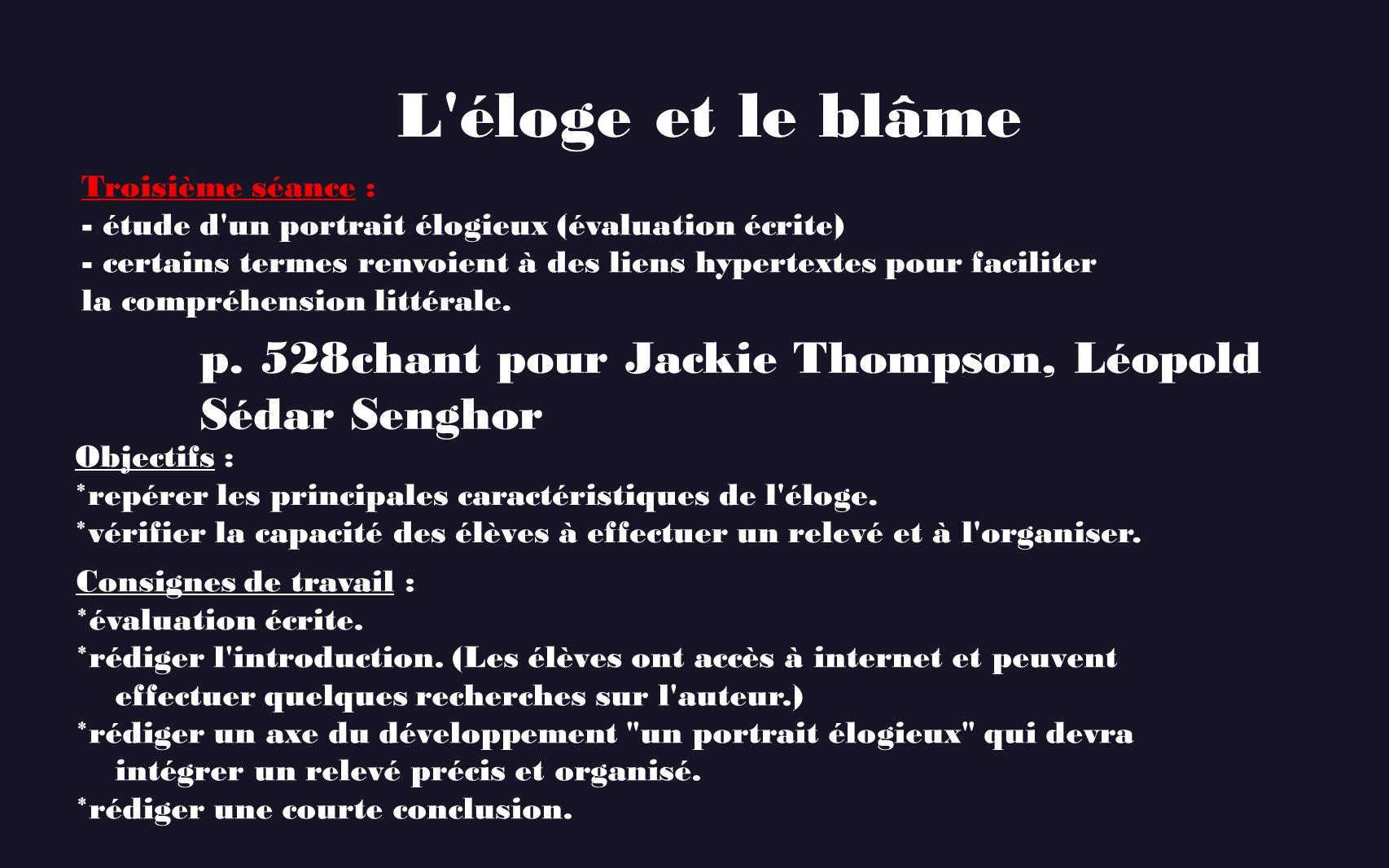 L éloge et le blâme p. 528 chant pour Jackie Thompson, Léopold