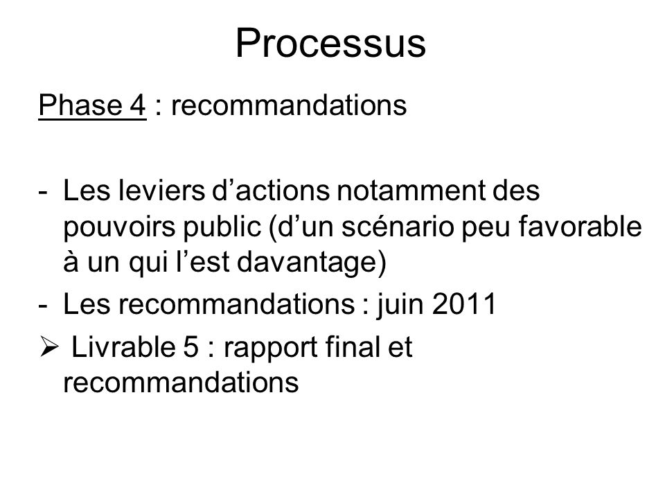 Processus Phase 4 : recommandations