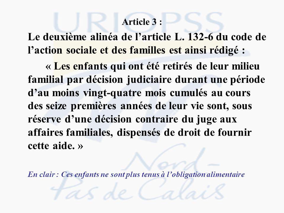 Article 3 : Le deuxième alinéa de l'article L. 132-6 du code de l'action sociale et des familles est ainsi rédigé :