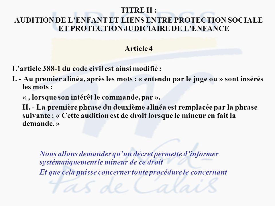 TITRE II : AUDITION DE L'ENFANT ET LIENS ENTRE PROTECTION SOCIALE ET PROTECTION JUDICIAIRE DE L'ENFANCE.