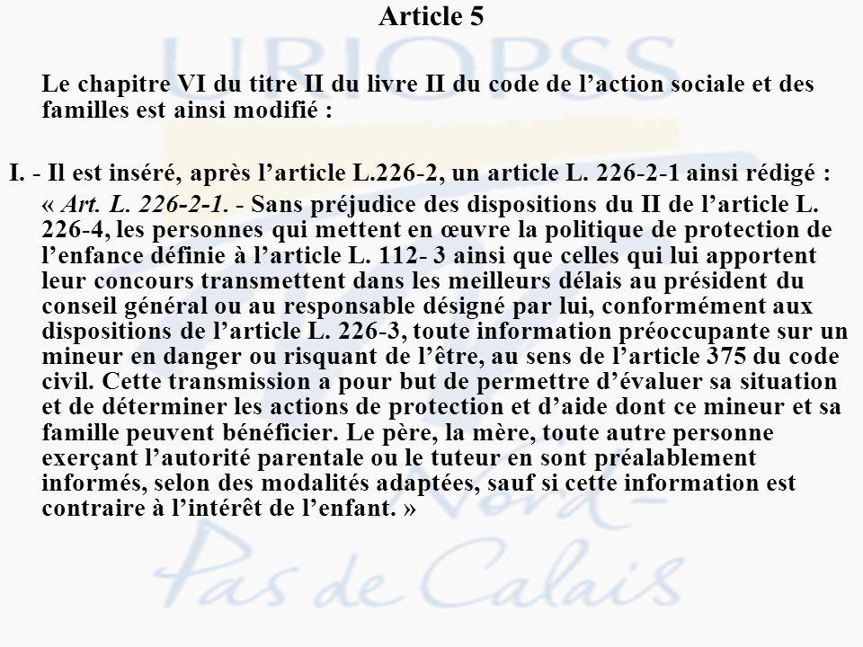Article 5 Le chapitre VI du titre II du livre II du code de l'action sociale et des familles est ainsi modifié :