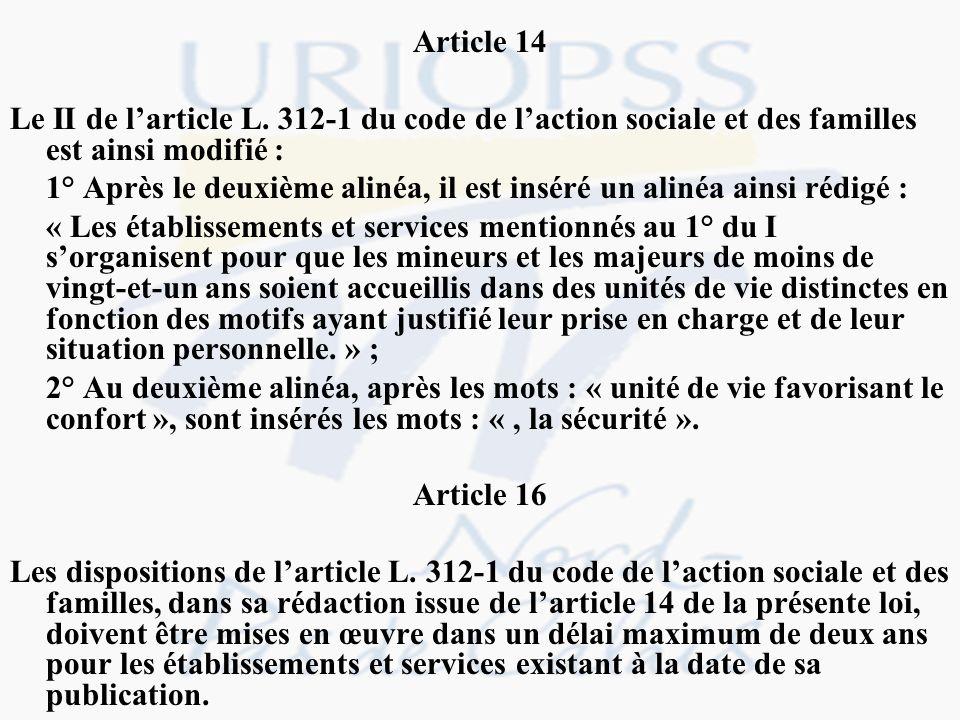 Article 14 Le II de l'article L. 312-1 du code de l'action sociale et des familles est ainsi modifié :