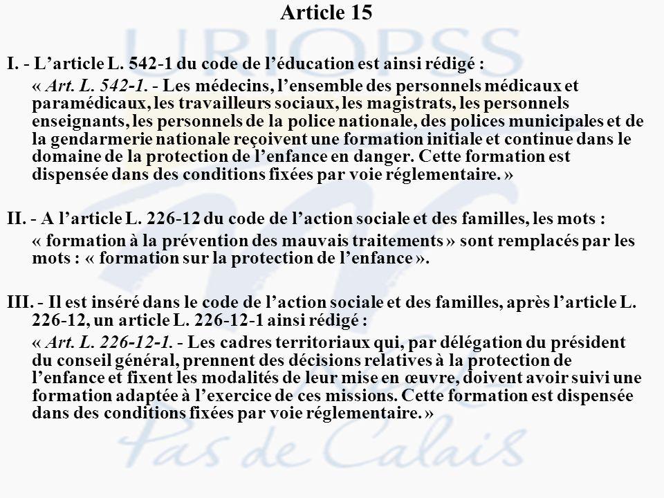 Article 15 I. - L'article L. 542-1 du code de l'éducation est ainsi rédigé :
