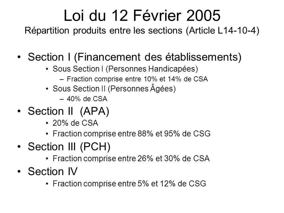 Loi du 12 Février 2005 Répartition produits entre les sections (Article L14-10-4)