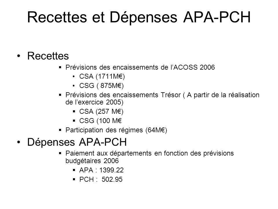 Recettes et Dépenses APA-PCH
