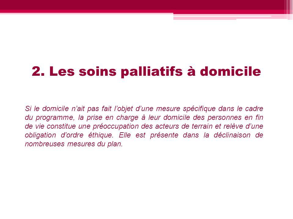 2. Les soins palliatifs à domicile