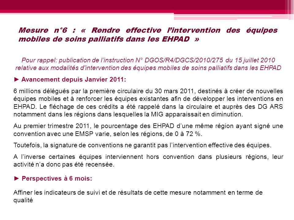 Mesure n°6 : « Rendre effective l'intervention des équipes mobiles de soins palliatifs dans les EHPAD »