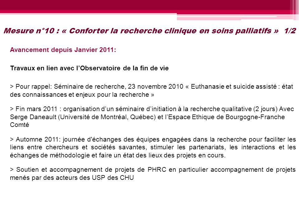 Mesure n°10 : « Conforter la recherche clinique en soins palliatifs » 1/2