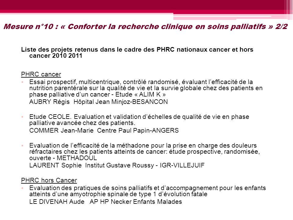 Mesure n°10 : « Conforter la recherche clinique en soins palliatifs » 2/2