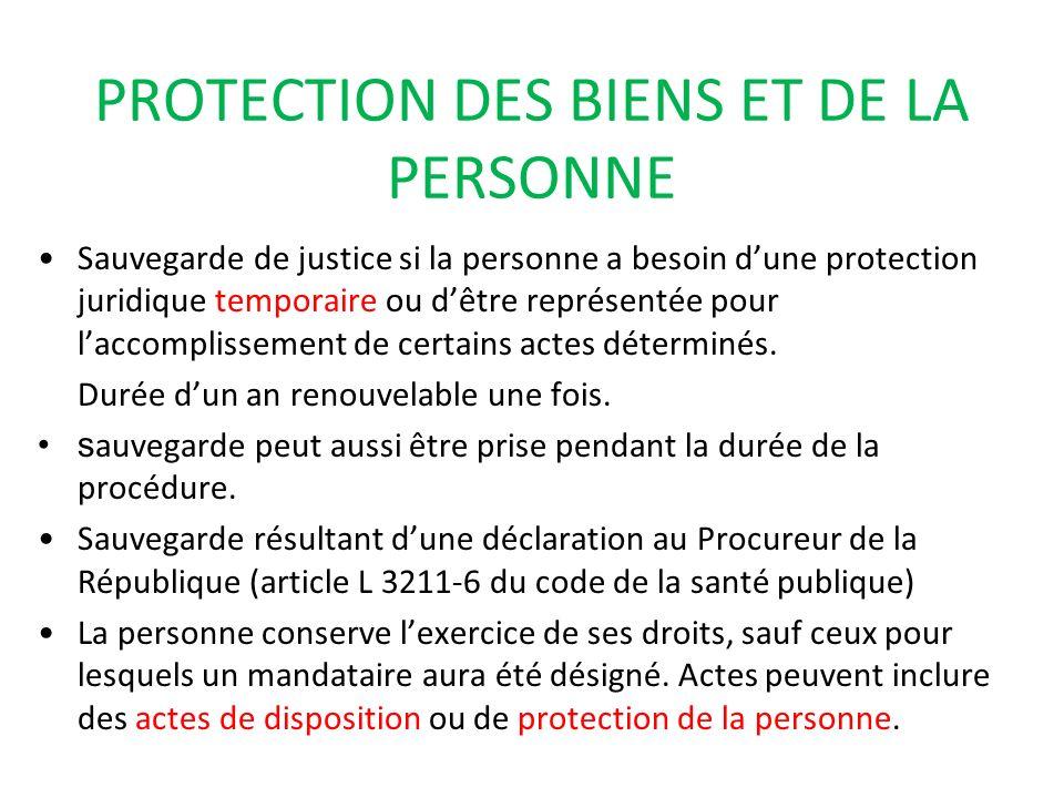 PROTECTION DES BIENS ET DE LA PERSONNE