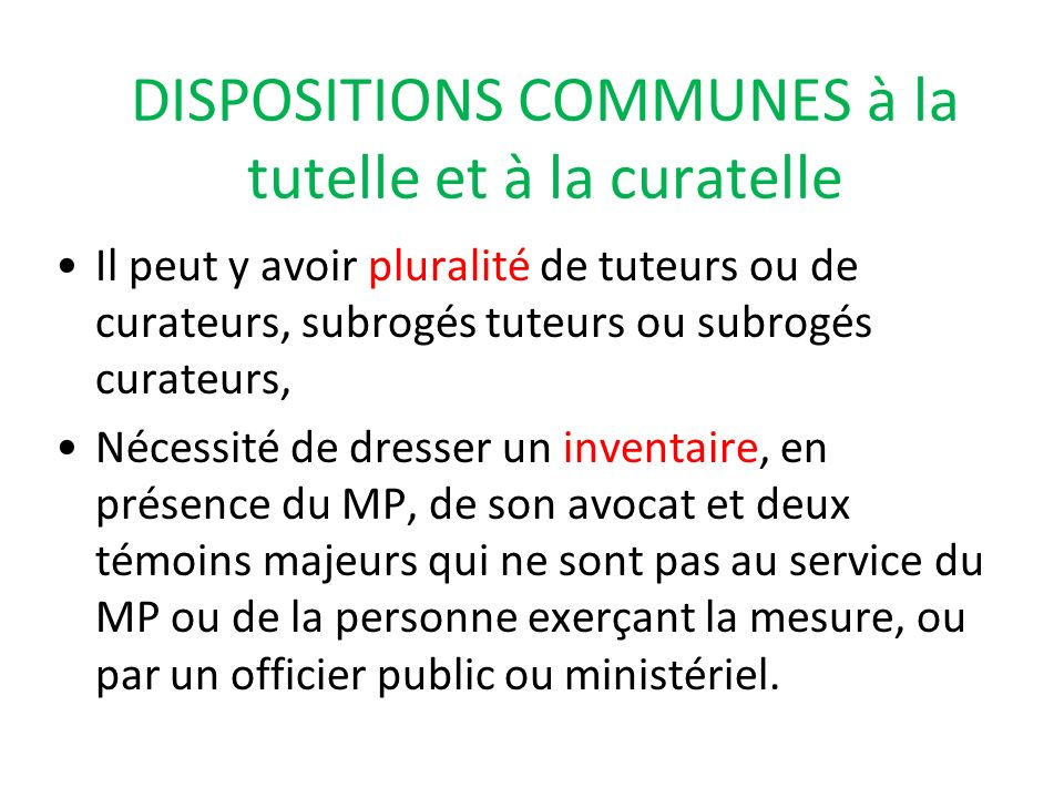 DISPOSITIONS COMMUNES à la tutelle et à la curatelle
