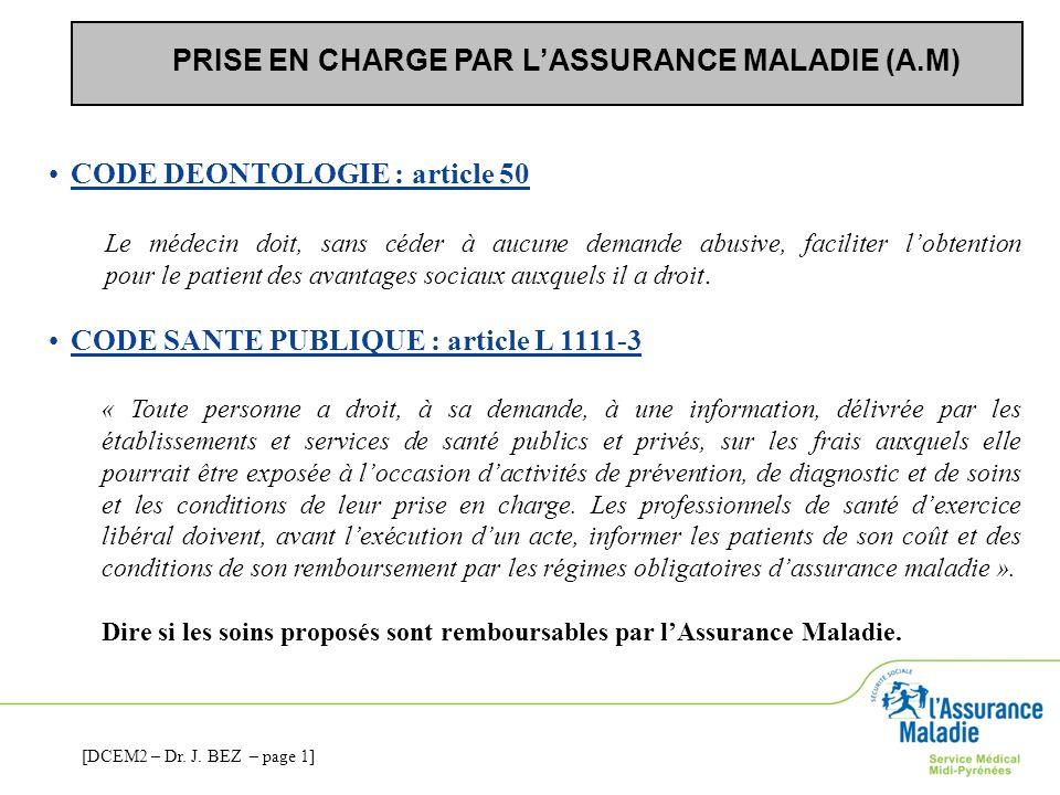PRISE EN CHARGE PAR L'ASSURANCE MALADIE (A.M)