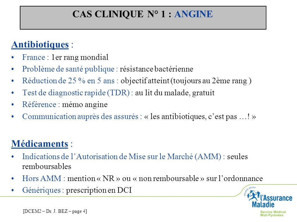 CAS CLINIQUE N° 1 : ANGINE