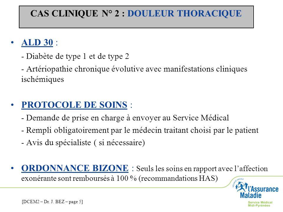 CAS CLINIQUE N° 2 : DOULEUR THORACIQUE