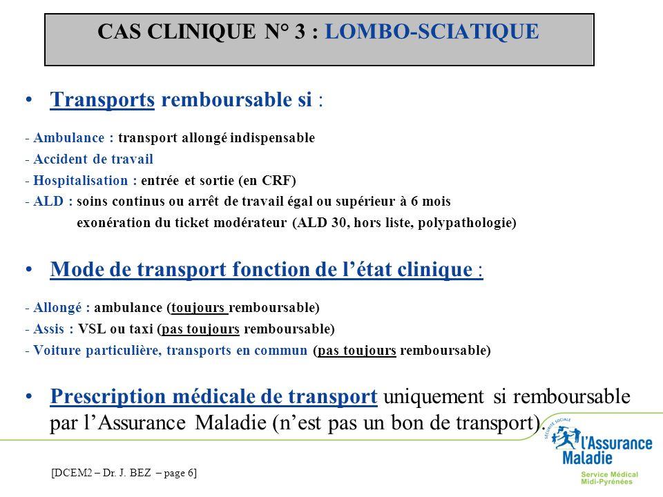 CAS CLINIQUE N° 3 : LOMBO-SCIATIQUE