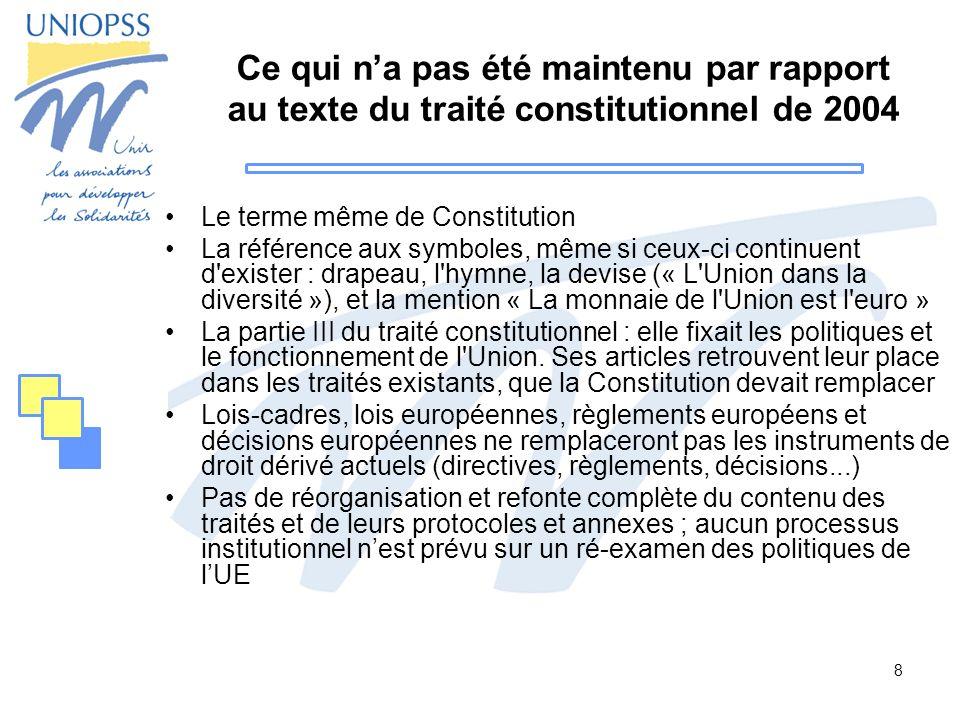 Ce qui n'a pas été maintenu par rapport au texte du traité constitutionnel de 2004