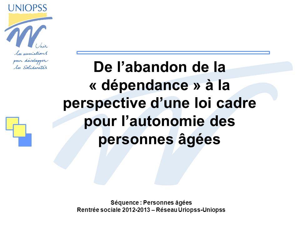 De l'abandon de la « dépendance » à la perspective d'une loi cadre pour l'autonomie des personnes âgées
