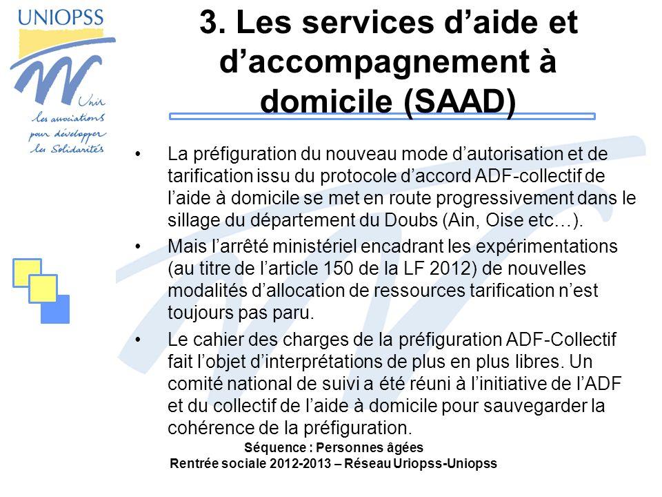 3. Les services d'aide et d'accompagnement à domicile (SAAD)