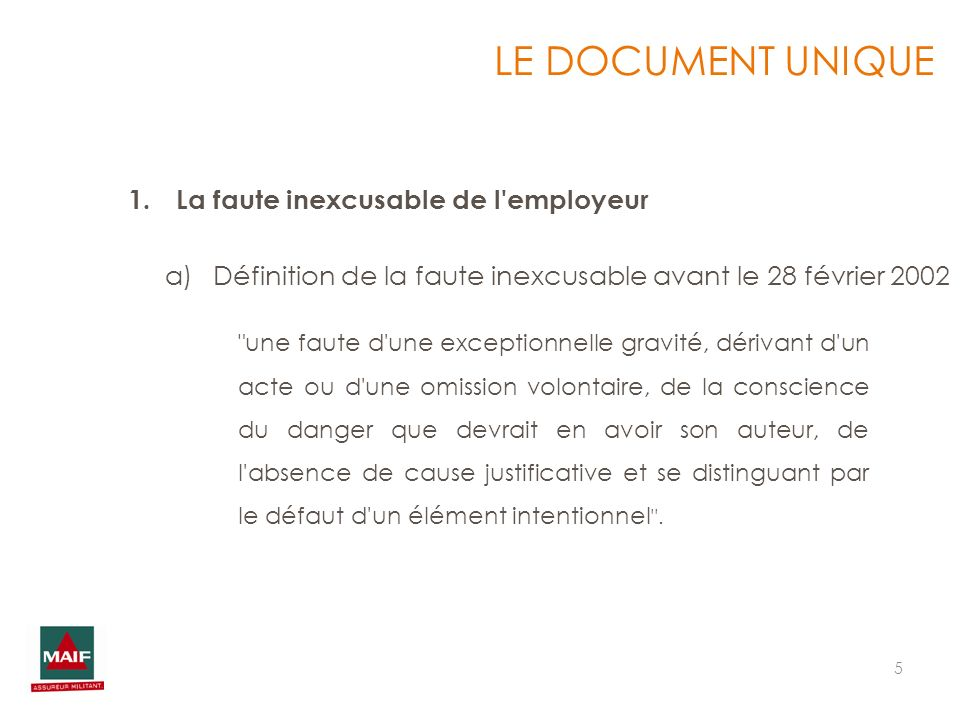 LE DOCUMENT UNIQUE La faute inexcusable de l employeur