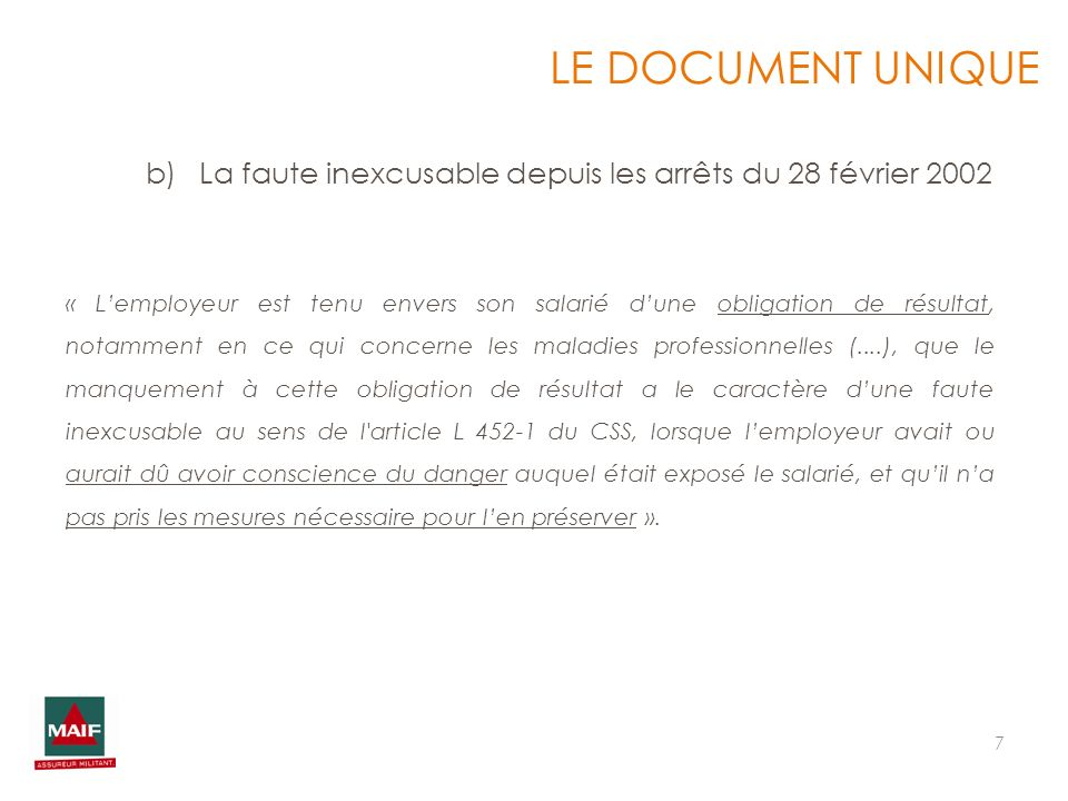 LE DOCUMENT UNIQUE La faute inexcusable depuis les arrêts du 28 février 2002.