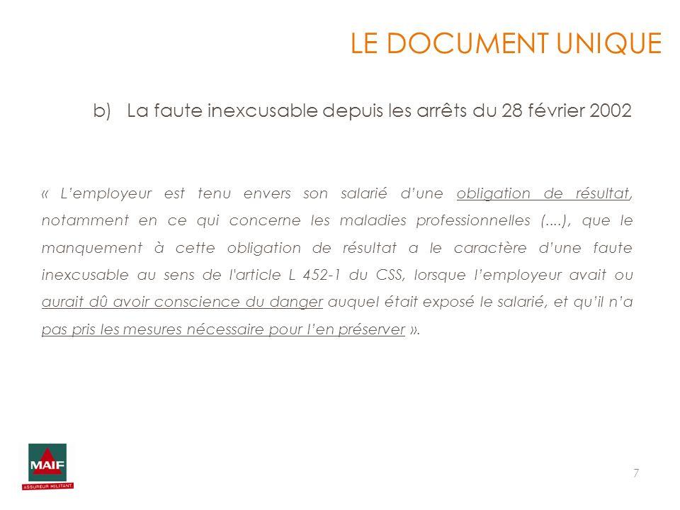 LE DOCUMENT UNIQUELa faute inexcusable depuis les arrêts du 28 février 2002.