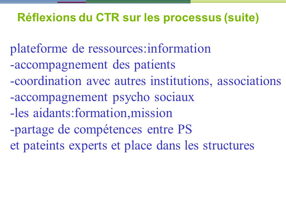 Réflexions du CTR sur les processus (suite)