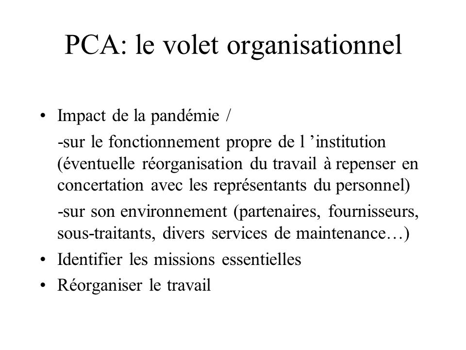 PCA: le volet organisationnel