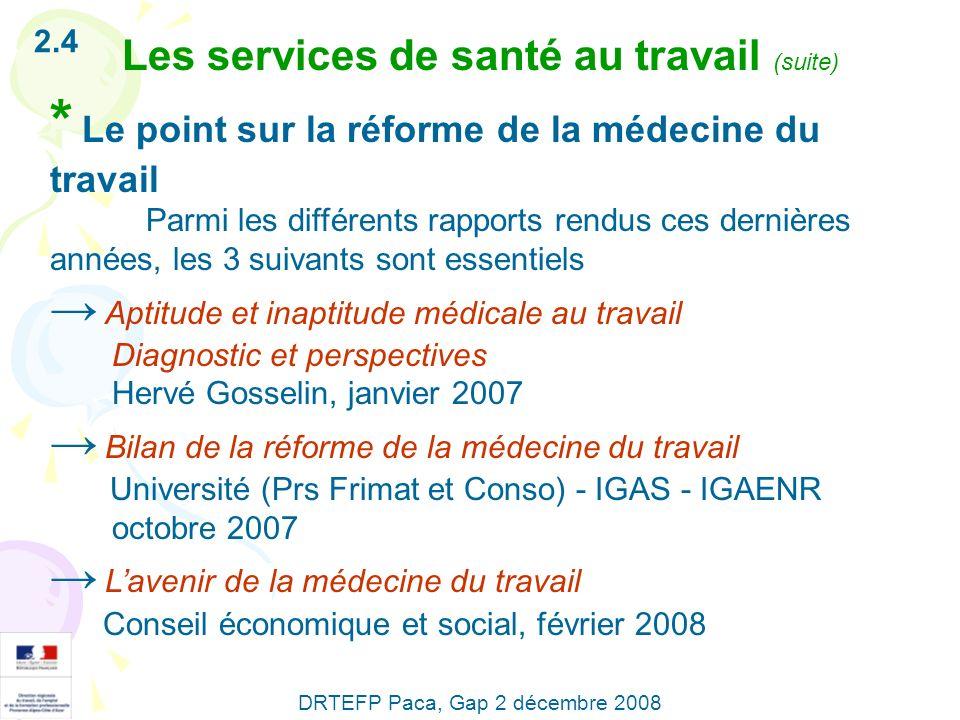 * Le point sur la réforme de la médecine du travail