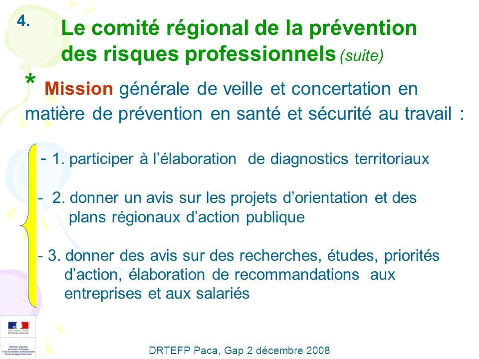 4. Le comité régional de la prévention des risques professionnels (suite)