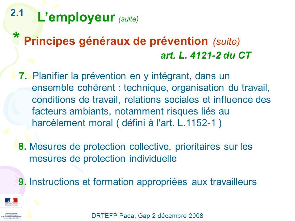 * Principes généraux de prévention (suite)