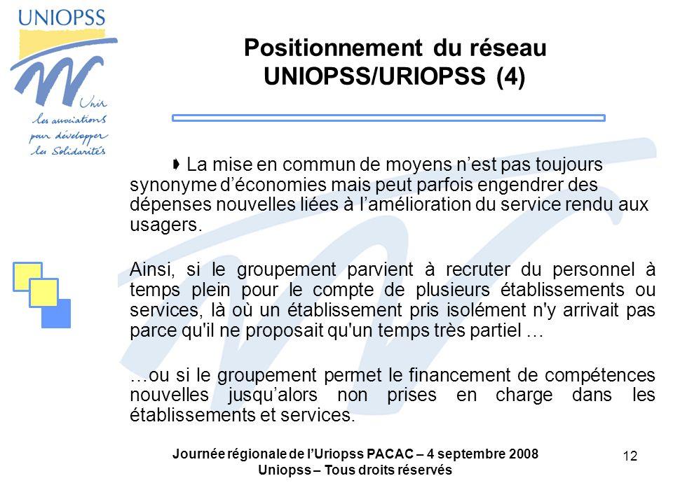 Positionnement du réseau UNIOPSS/URIOPSS (4)