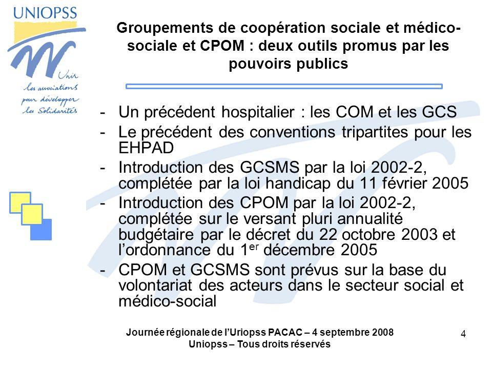 Un précédent hospitalier : les COM et les GCS
