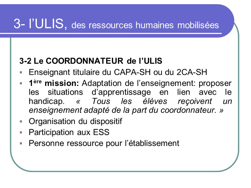 3- l'ULIS, des ressources humaines mobilisées